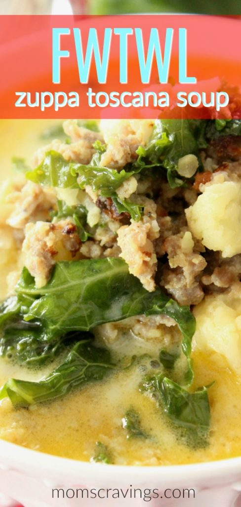 My FWTWL recipe for zuppa toscana soup is low carb too. Bowl of FWTWL soup