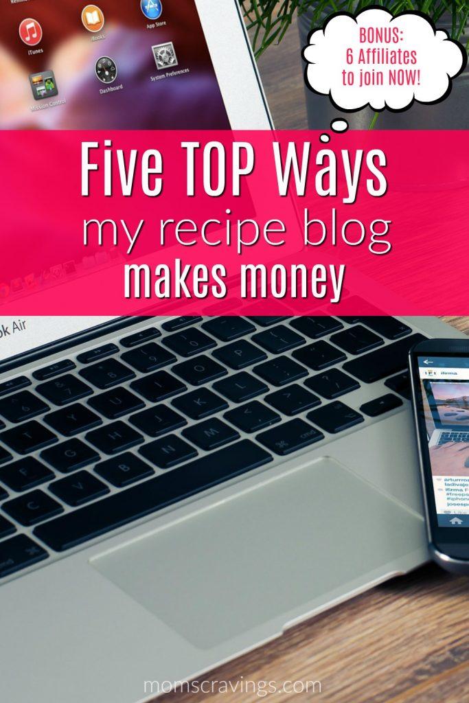 How I monetize a food blog - 5 Main Ways!