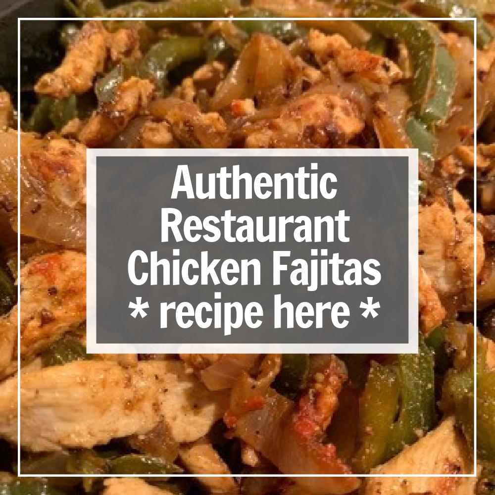 chicken fajitas recipe here