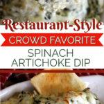 restaurant style spinach artichoke dip