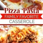 pizza pasta bake family favorite meal